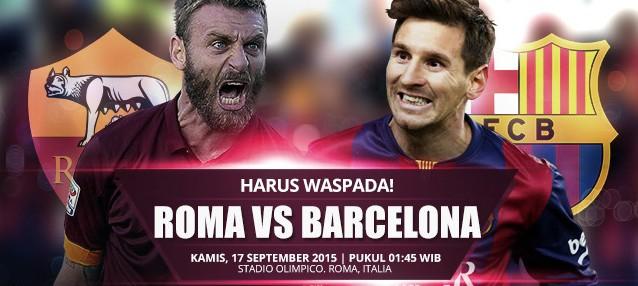 Prediksi Bola AS Roma vs Barcelona 17 September 2015